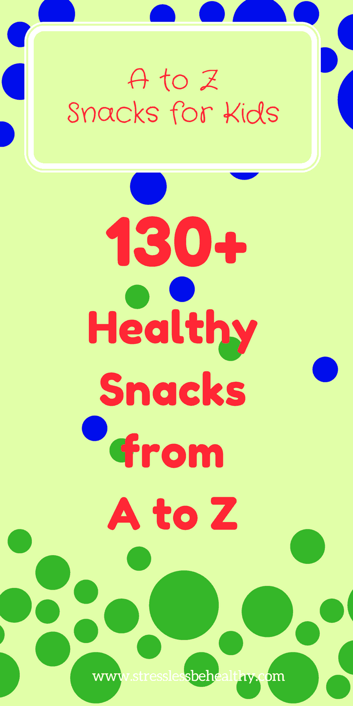 snacks that start with every letter of the alphabet, kid snacks, fun snacks, lots of snacks, all letter snacks, alphabet snacks, snacks for kids, healthy snacks, healthy snacks for kids