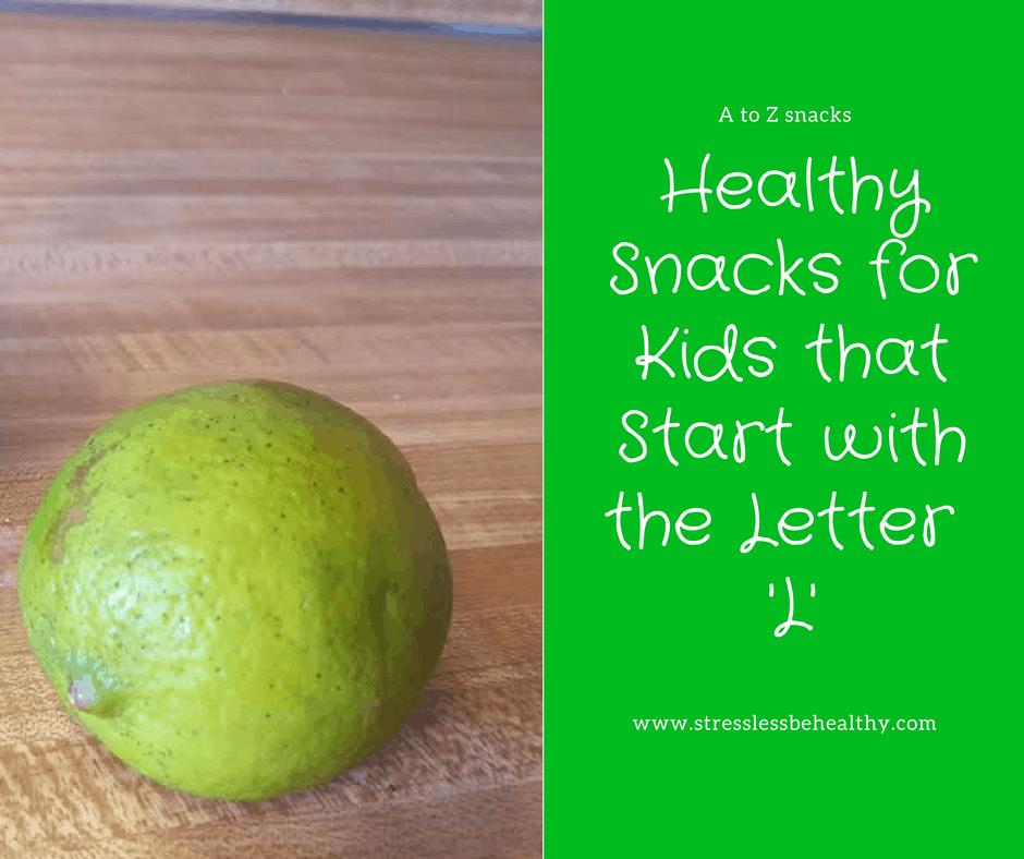 snacks that start with l, letter l snacks, alphabet snacks, snacks for kids, healthy snacks, healthy snacks for kids