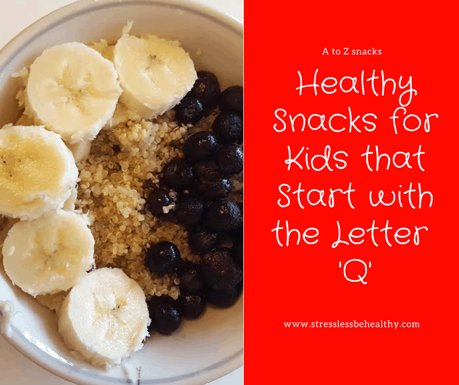 5 Snacks For Kids That Start With The Letter Q
