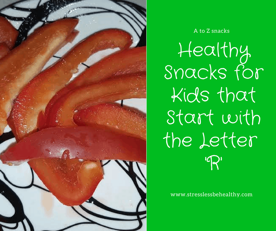 snacks that start with r, letter r snacks, alphabet snacks, snacks for kids, healthy snacks, healthy snacks for kids