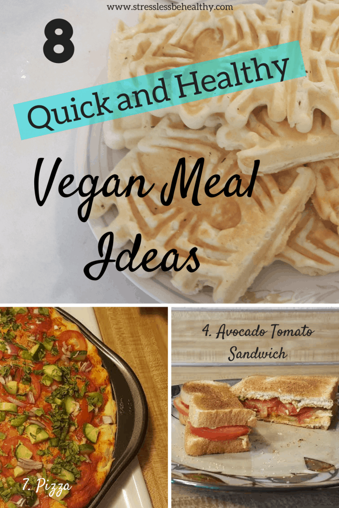 Quick and Healthy Vegan Meal Ideas