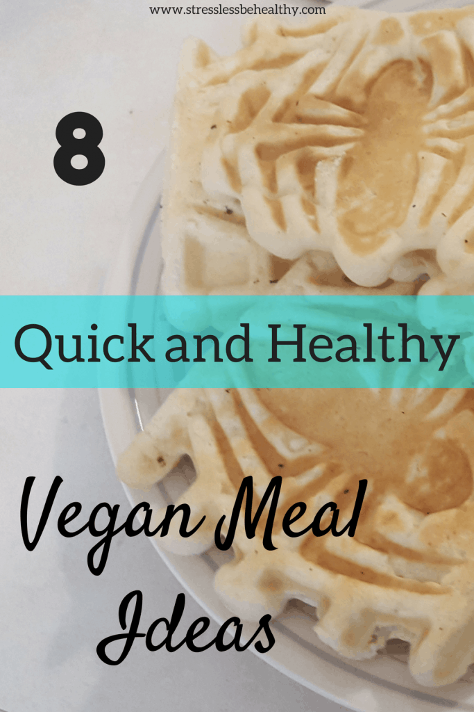 Quick, Simple, and Healthy Vegan Meal Ideas