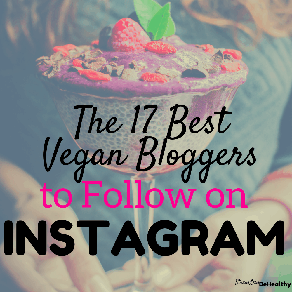 Looking for the best vegan bloggers to follow on instagram? Check out these inspirational vegan instagram accounts that you need to follow now!