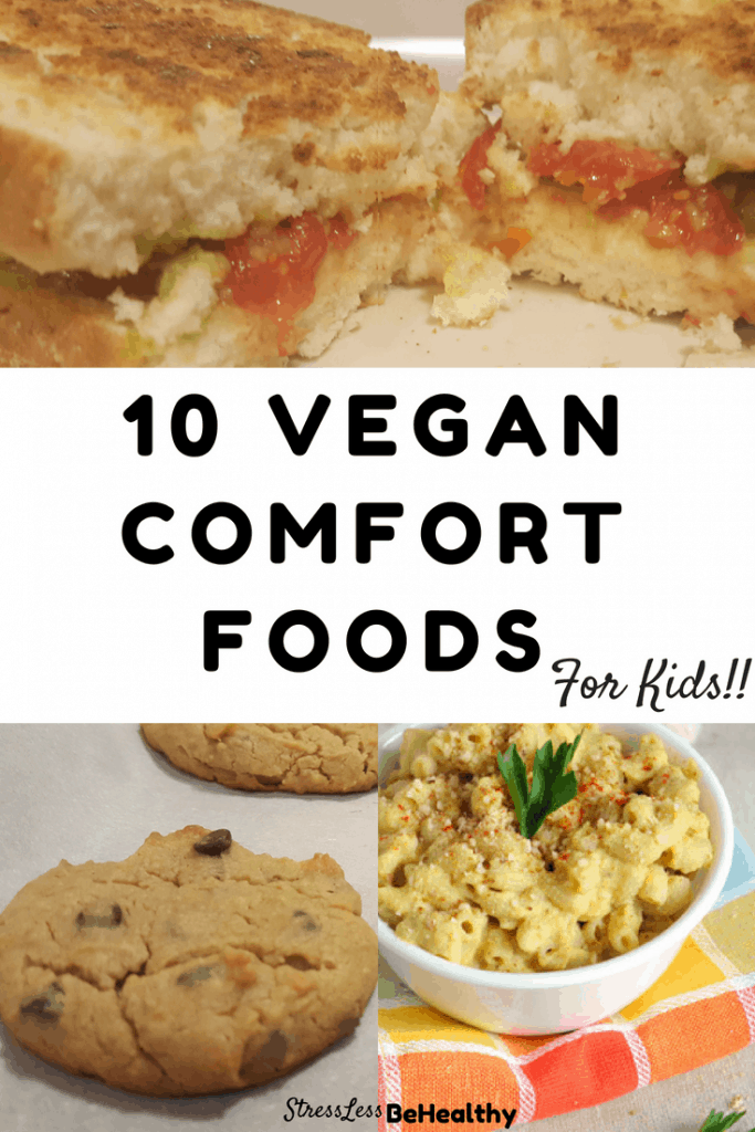 10 Vegan Comfort Food Recipes My Kids Go Crazy For