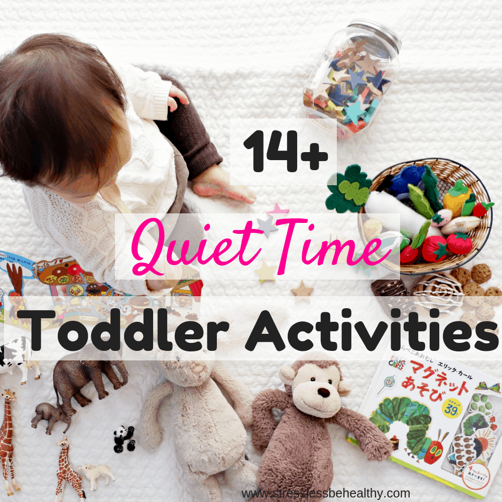 Looking for quiet time toddler activities, for when your little one should be napping but isn't? Check out these ideas, including busy bags, pretend play, and more! #toddleractivities #toddler #activities #activitiesforkids #stresslessbehealthy