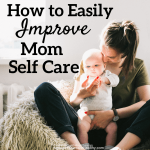 mom and baby, mom self care