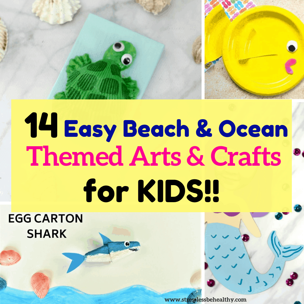 14 Easy Beach And Ocean Themed Arts And Crafts For Kids