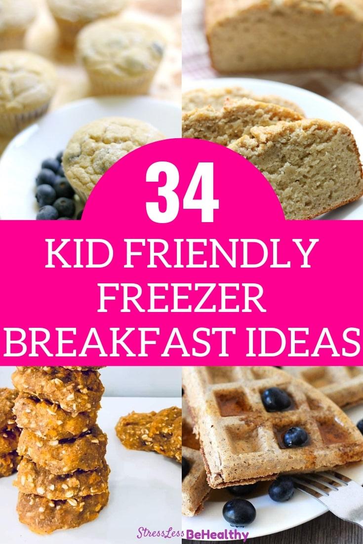 34 Kid Friendly Freezer Meals: Breakfast