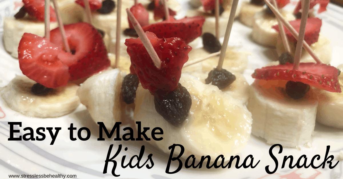 Easy To Make Kids Banana Snack