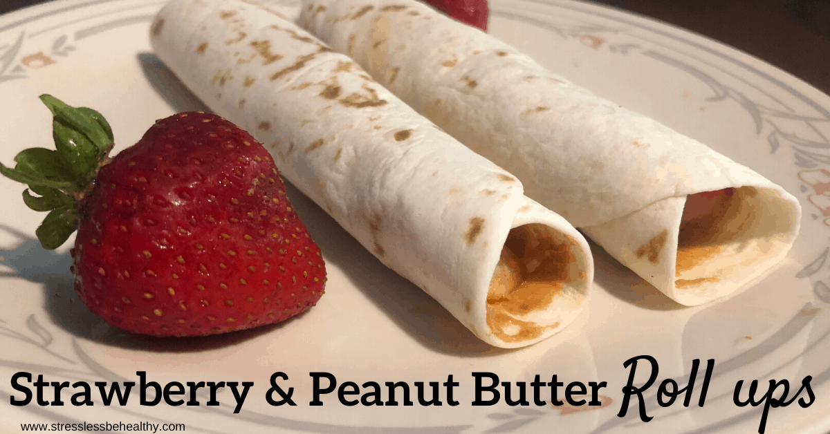 Strawberry And Peanut Butter Roll Ups