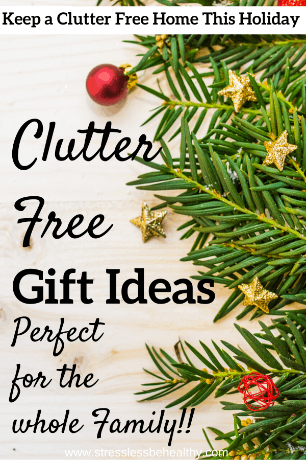clutter free gift ideas for kids and families