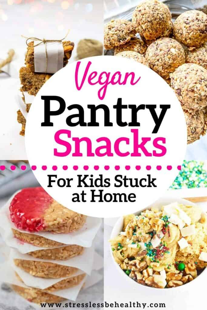 Vegan Pantry Recipes; Kid Friendly Snacks & Desserts You Can Make From Your Pantry!
