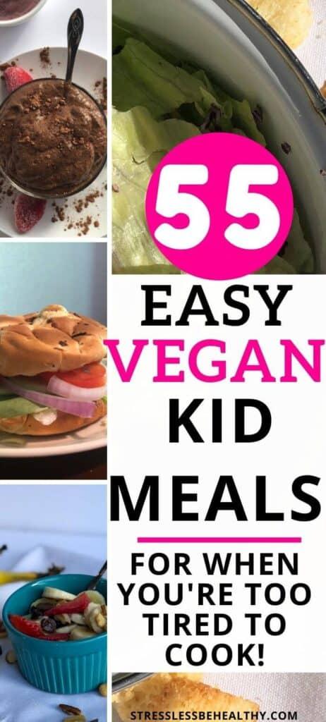55 Easy Vegan Kid Meals