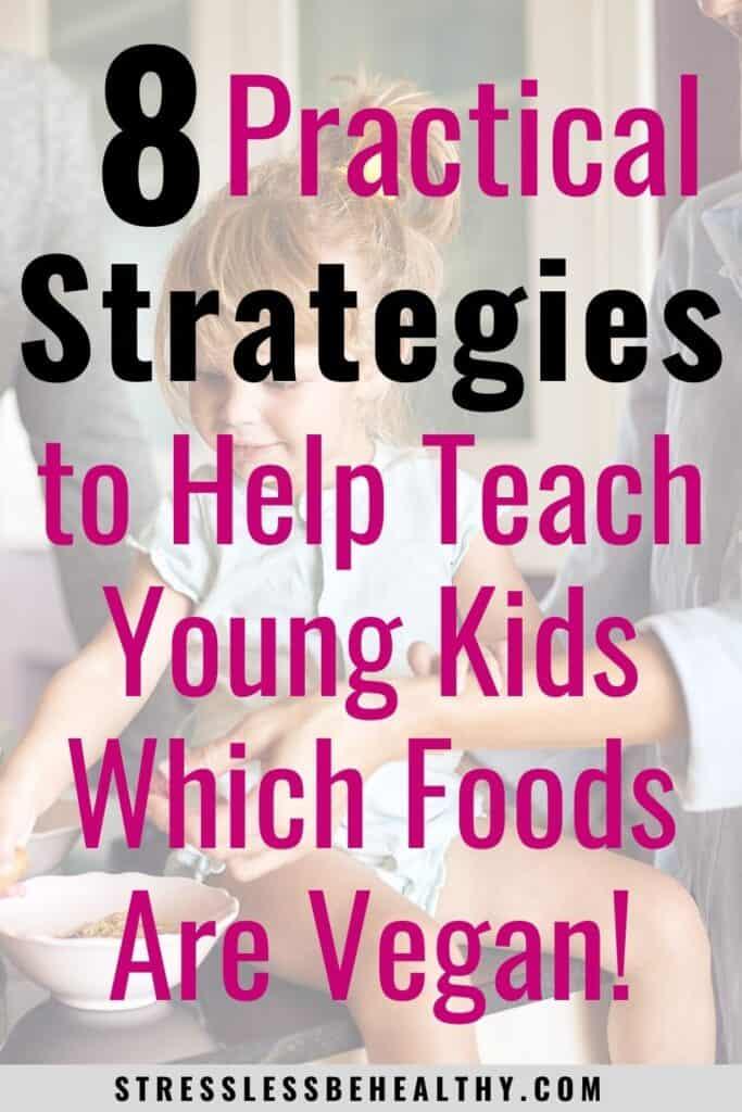 teach young kids what's vegan