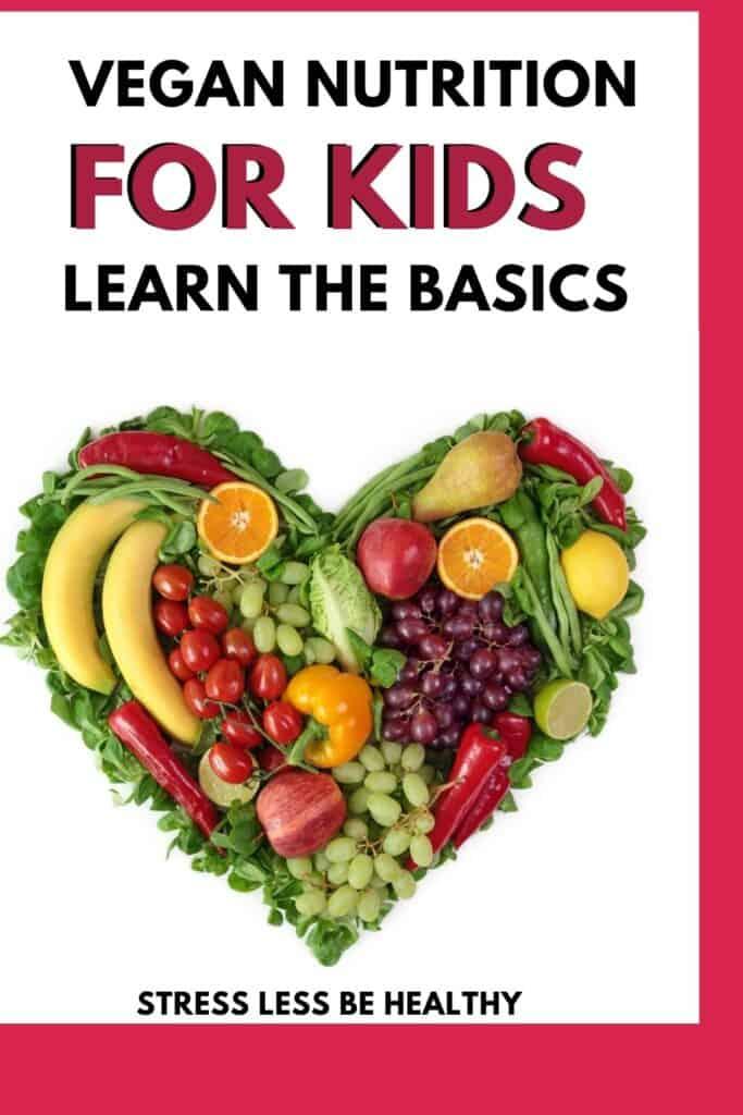 vegan kid nutrition- macros, fats, mineral, vtimains