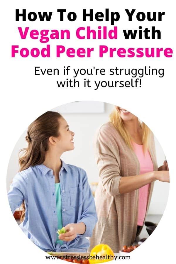 vegan food peer pressure