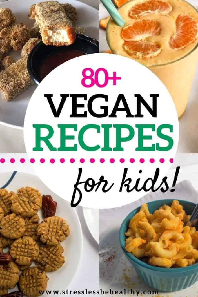 kid friendly vegan recipes, vegan recipes for picky eaters, fun plant-based recipes
