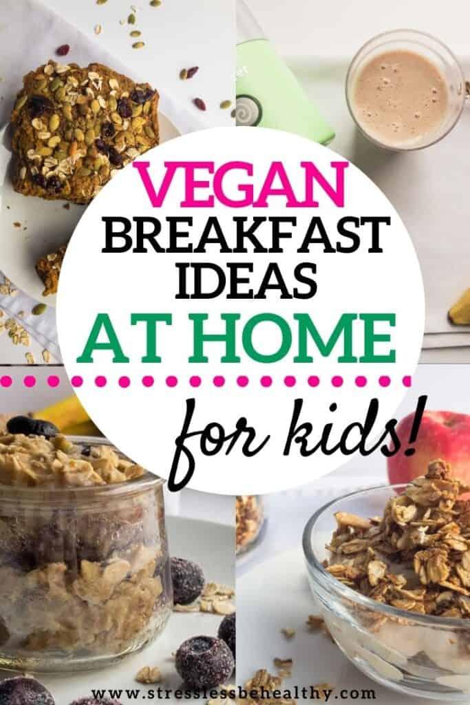 vegan kid breakfast ideas for kids at home 1 2